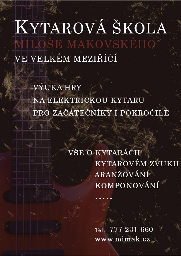 Kytarová škola Velké Meziříčí - Miloš Makovský